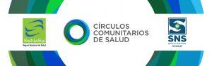 Circulos Comunitarios de Salud