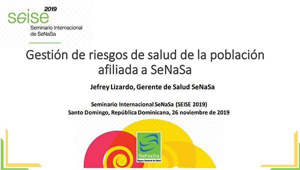 Gestión de riesgos de salud de la población afiliada a SeNaSa