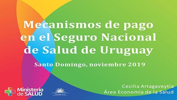 Mecanismos de pago en el Seguro Nacional de Salud de Uruguay